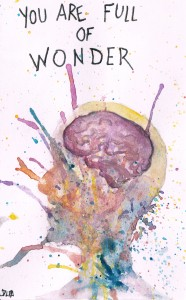 you are full of wonder